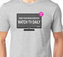 Watch TV daily Unisex T-Shirt