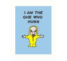The One Who Hugs Art Print