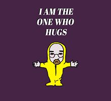 The One Who Hugs Unisex T-Shirt