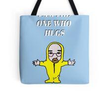 The One Who Hugs Tote Bag
