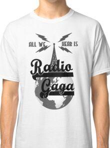 Radio Gaga Classic T-Shirt