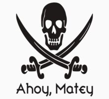 Redbubble Ahoy, Matey by raineOn