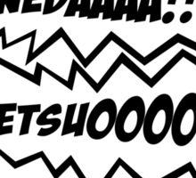 KANEDAAAAAA!!! TETSUOOOO!!! Sticker