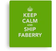 Keep Calm & Ship Faberry Canvas Print