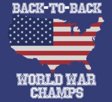 Back to Back World War Champs by Primotees