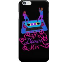 90's Dance Mix  iPhone Case/Skin