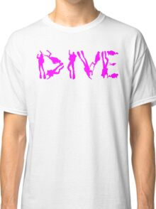 DIVE WITH DIVERS IN PINK Classic T-Shirt