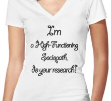 Sherlock - I'm a High-Functioning Sociopath... Women's Fitted V-Neck T-Shirt