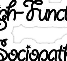 Sherlock - I'm a High-Functioning Sociopath... Sticker