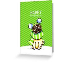 Pug Striped Scarf Happy Howl-i-days Greeting Card
