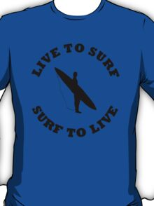 LIVE TO SURF SURF TO LIVE BLACK T-Shirt