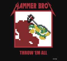 Hammer bros - Throw 'Em All Kids Clothes