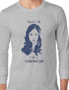 Trust Me, I'm A Companion Long Sleeve T-Shirt