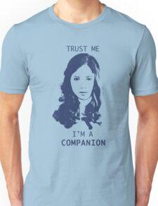 Trust Me, I'm A Companion Unisex T-Shirt