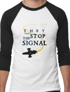 They Can't Stop the Signal Men's Baseball ¾ T-Shirt