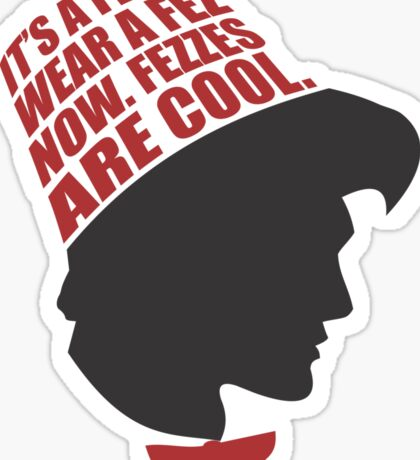 Fezzes are Cool Sticker