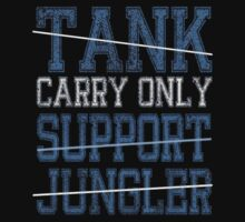 League Of Legends : Carry Only shirt by Pydrex