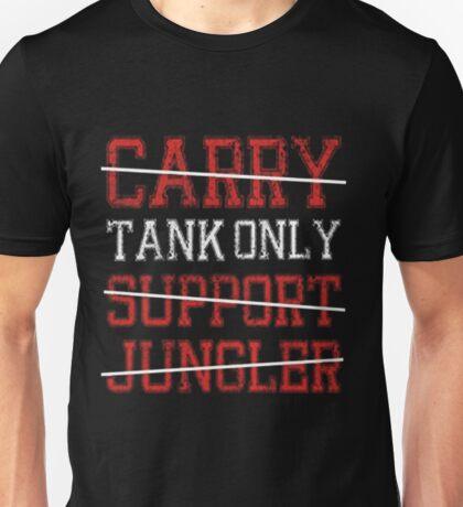 League Of Legends : Tank Only shirt Unisex T-Shirt