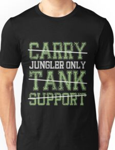 League Of Legends : Jungler Only shirt Unisex T-Shirt