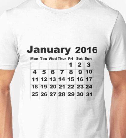 January Calendar 2016 Unisex T-Shirt