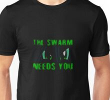 The Swarm Needs You (Chrysalis) Unisex T-Shirt