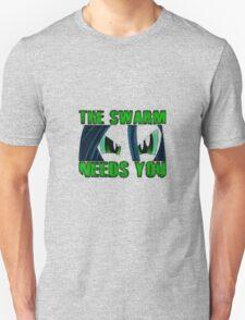 The Swarm Needs You (Chrysalis) Unisex T-Shirt