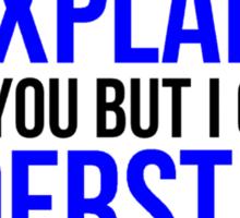 Engineers Motto Sticker