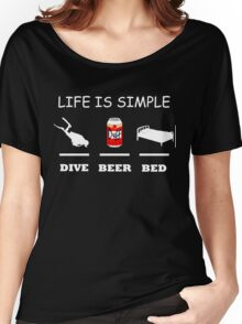 Life Is Simple Dive Beer Bed White Women's Relaxed Fit T-Shirt