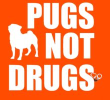PUGS NOT DRUGS by mralan