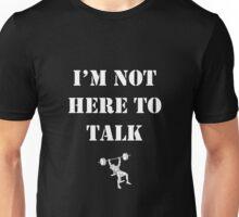 No Talking. Unisex T-Shirt