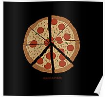 PEACE-A-PIZZA Poster