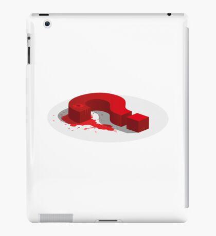 Kill the Questions… iPad Case/Skin