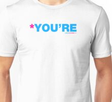 *You're Unisex T-Shirt