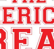 The American Dream Sticker