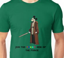 Join the funny side of the force Unisex T-Shirt