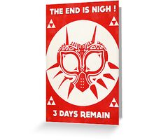 3 Days Remain Greeting Card