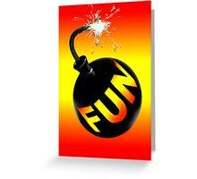 fun bomb Greeting Card