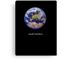 Earth: mostly harmless Canvas Print