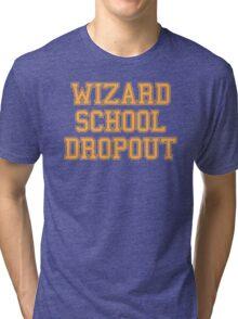 Wizard School Dropout Tri-blend T-Shirt