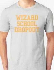 Wizard School Dropout T-Shirt