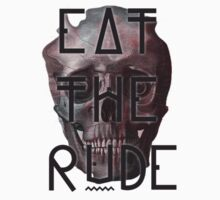 eat the rude 2.0 by filthy-english