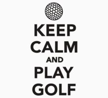 Keep calm and play Golf Kids Clothes