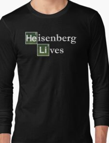 Heisenberg Lives Breaking Bad Long Sleeve T-Shirt
