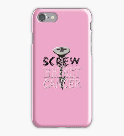 Screw Breast Cancer iPhone Case/Skin