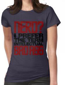 Nerd? Bad Ass Womens Fitted T-Shirt