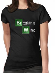 Breaking Wind - Parody T shirt Womens Fitted T-Shirt
