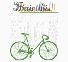 Fixie this!  by kraytez