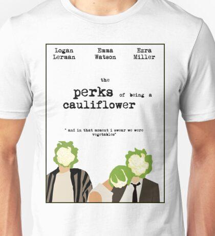 the perks of being a cauliflower Unisex T-Shirt