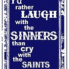 laugh with the sinners by MRK1