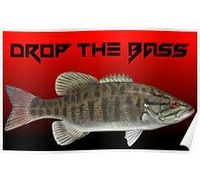Drop The Bass Poster
